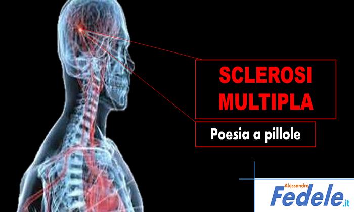 La pillola per la Sclerosi Multipla è la Poesia